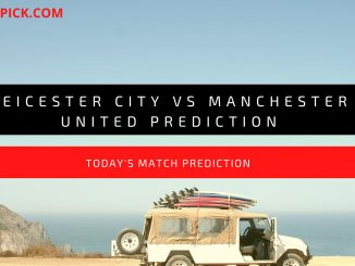 Leicester City vs Manchester United Prediction